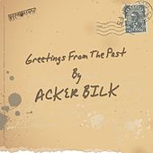 Greetings from the Past de Acker Bilk