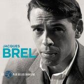 50 Plus Belles Chansons von Jacques Brel