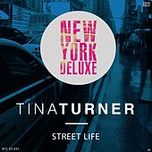 Street Life by Tina Turner