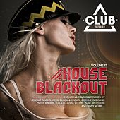 House Blackout, Vol. 12 by Various Artists