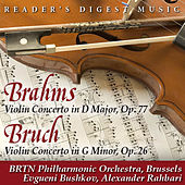Brahms: Violin Concerto In D Major, Op. 77 - Bruch: Violin Concerto In G Minor, Op. 26 by Alexander Rahbari