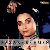 Bazar-E-Husn (Original Motion Picture Soundtrack) by Various Artists
