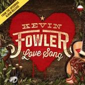 Love Song de Kevin Fowler