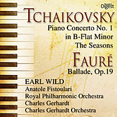 Tchaikovsky: Piano Concerto No. 1 in B-Flat Minor; The Seasons - Fauré: Ballade, Op. 19 by Various Artists