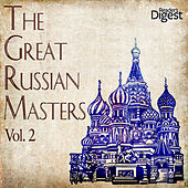 The Great Russian Masters, Vol. 2 by Various Artists