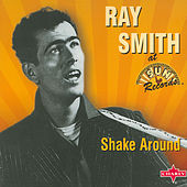 Shake Around by Ray Smith
