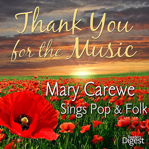 Thank You for the Music: Mary Carewe Sings Pop and Folk by Mary Carewe