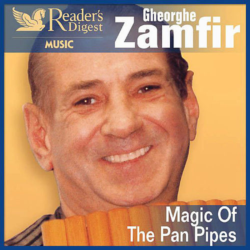 Magic of the Pan Pipes by Gheorghe Zamfir