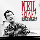 Esagerata di Neil Sedaka