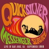 Live in San Jose - September 1966 von Quicksilver Messenger Service