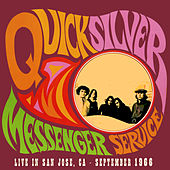 Live in San Jose - September 1966 de Quicksilver Messenger Service