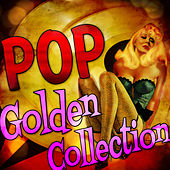 Pop Golden Collection by Various Artists