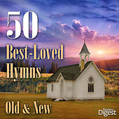 50 Best-Loved Hymns (Old and New) by Various Artists