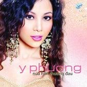 Nua Hon Thuong Dau von Y Phuong