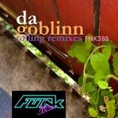 Rolling Remixes by Da GobliNN