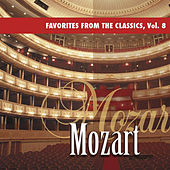 Favorites from the Classics, Vol. 8: Mozart's Greatest Hits by Various Artists
