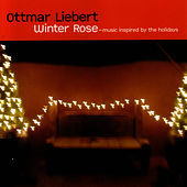 Winter Rose de Ottmar Liebert