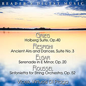Grieg: Holberg Suite - Respighi: Ancient Airs and Dances - Elgar: Serenade In E Minor - Roussel: Sinfonietta for String Orchestra by Oldrich Vlcek