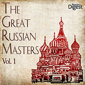 The Great Russian Masters, Vol. 1 by Various Artists