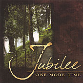 One More Time by Jubilee