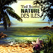 Nature Des Iles by Ted Scotto