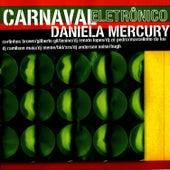 Carnaval Eletronico de Daniela Mercury