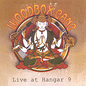 Live at Hangar 9 von Woodbox Gang