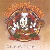 Live at Hangar 9 by Woodbox Gang