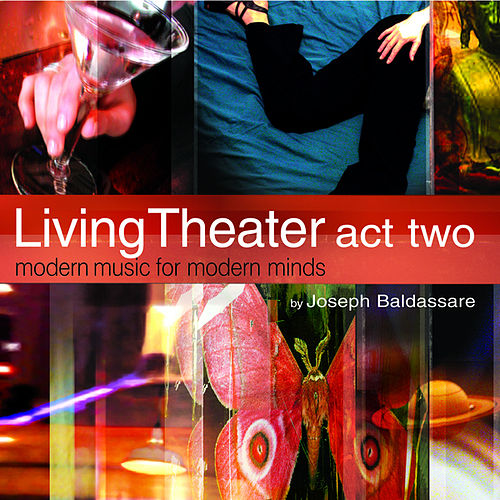 Living Theater - Act Two by Joy Of Living