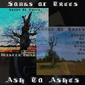 Ash to Ashes by Songs Of Trees