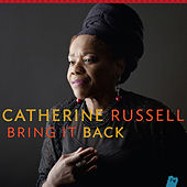 Bring It Back by Catherine Russell