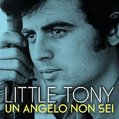 Un angelo non sei von Little Tony