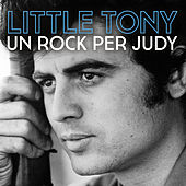 Un rock per Judy von Little Tony