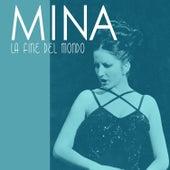 La fine del mondo von Mina