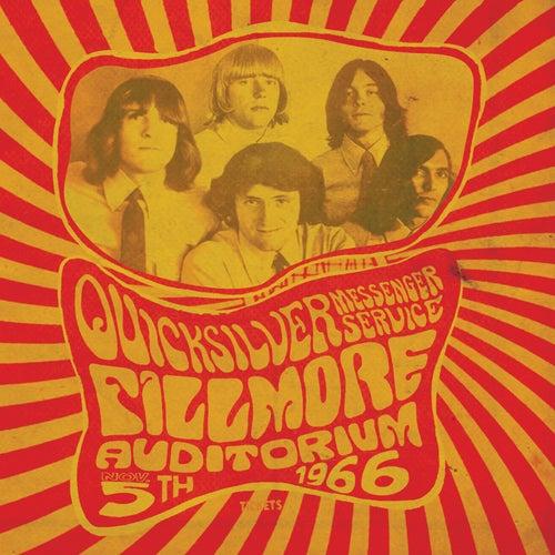 Fillmore Auditorium - November 5, 1966 by Quicksilver Messenger Service