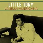 La bella americana von Little Tony