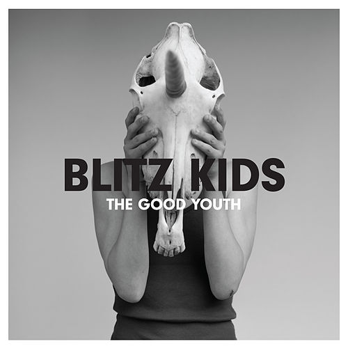 The Good Youth by Blitz Kids