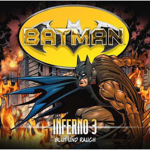 Inferno, Folge 3: Blut und Rauch von Batman