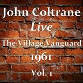 The Village Vanguard 1961 Vol. 1 (Live) by John Coltrane