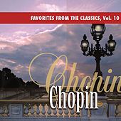Favorites From The Classics, Vol. 10: Chopin's Greatest Hits by Various Artists