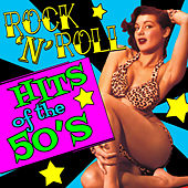 Rock 'N' Roll Hits of the 50's by Various Artists