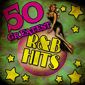 50 Greatest R&B Hits by Various Artists
