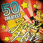 50 Greatest Jazz Hits by Various Artists
