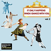 It Only Happens When I Dance with You Vol. 2 de Various Artists
