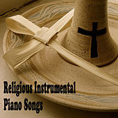 Religious Instrumental Piano Songs by The O'Neill Brothers Group