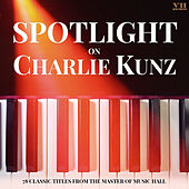 Spotlight on Charlie Kunz de Charlie Kunz