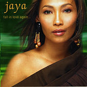 Fall In Love Again by Jaya