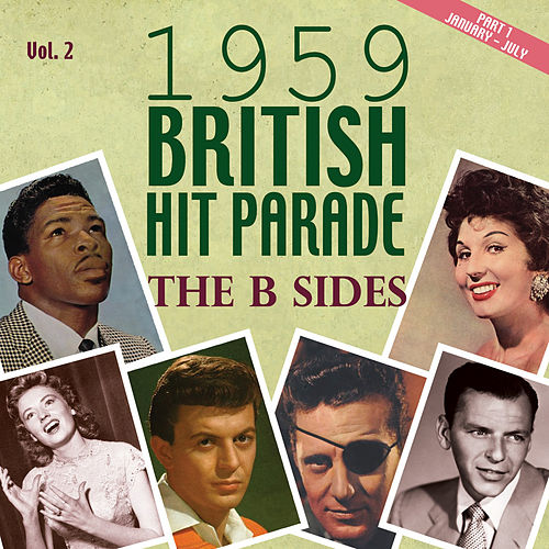 The 1959 British Hit Parade the B Sides, Pt. 1, Vol. 2 by Various Artists
