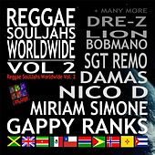 Reggae Souljahs Worldwide, Vol. 2 by Various Artists