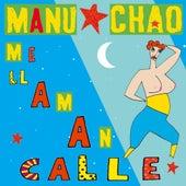 Me Llaman Calle de Manu Chao